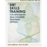 Dialectical Behavior Therapy Skills Training for Integrated Dual Disorder Treatment Settings.jpg